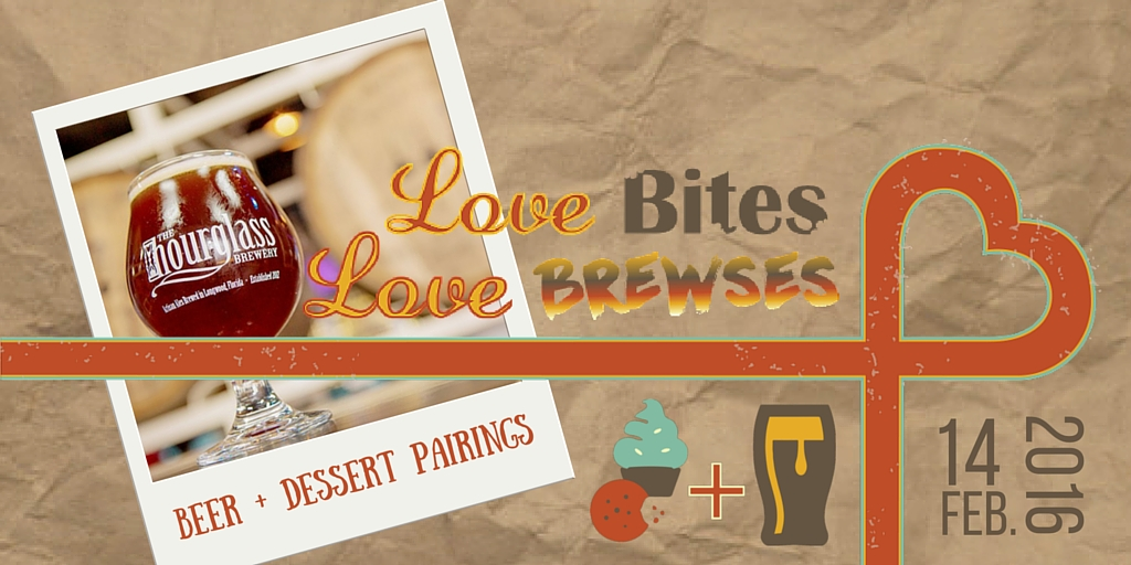 LOVE Bites, LOVE Brewses at Hourglass Brewery